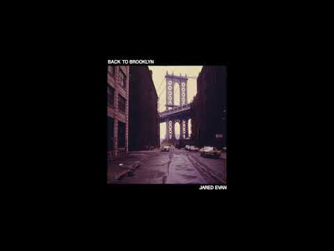 Jared Evan - Back To Brooklyn