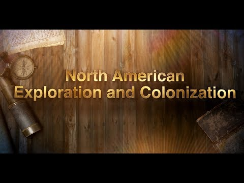 Exploration and Colonization of North America: History with