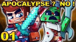 Minecraft - APOCALYPSE ? NO ! #01 : Survivre en Terre Hostile !