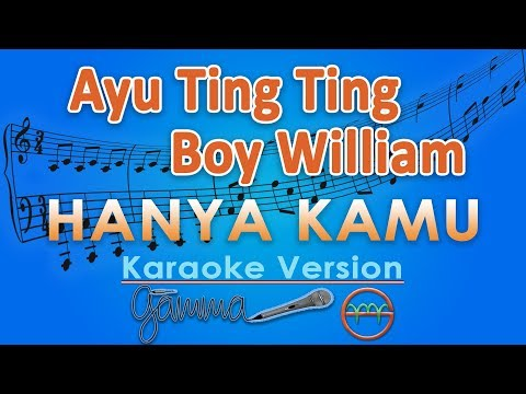 Ayu Ting Ting & Boy William - Hanya Kamu OST Dimsumartabak (Karaoke Lirik Tanpa Vokal) by GMusic