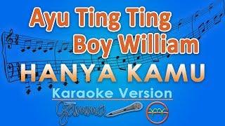 Download Lagu Ayu Ting Ting & Boy William - Hanya Kamu OST Dimsumartabak (Karaoke Lirik Tanpa Vokal) by GMusic Mp3