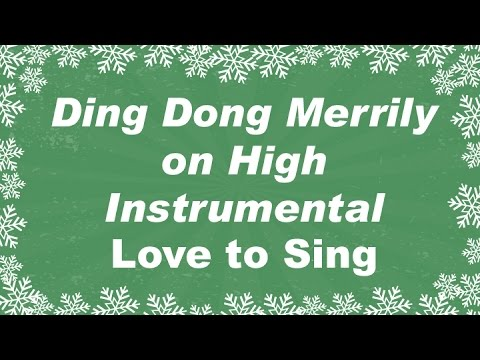 Ding Dong Merrily on High Instrumental Music Carol | Christmas Songs with Lyrics