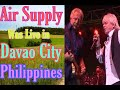 watch he video of Air Supply Live in Davao  - Come what May - Bobby Sato