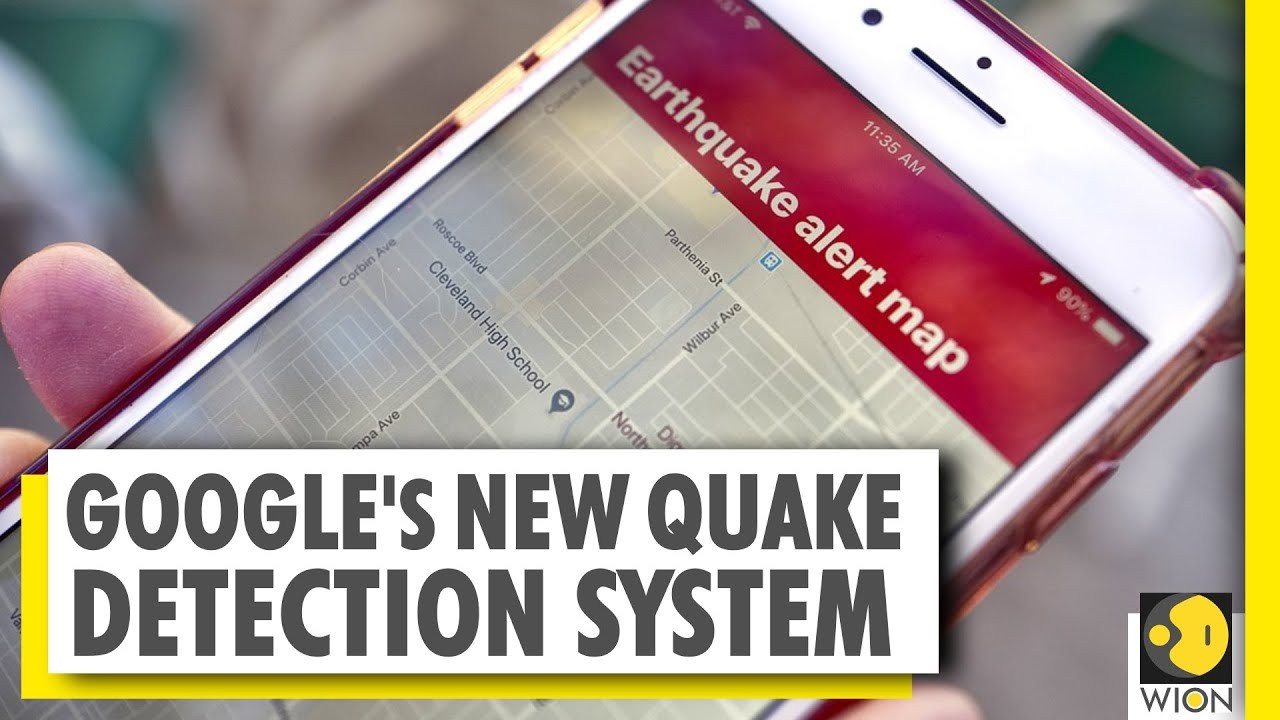 Google's new quake alert system will allow android phones to detect quakes | World News - WION
