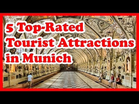 5 Top-Rated Tourist Attractions in Munich