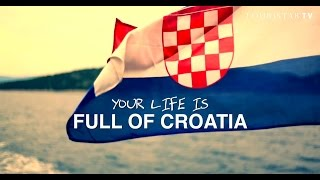 Your Life is Full of Croatia