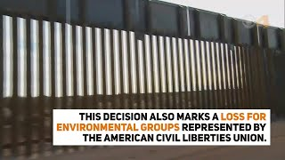 Supreme Court won't halt challenged border wall projects