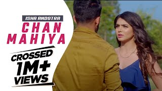 Gambar cover Chan Mahiya (cover) | Isha Andotra | Lucky Nagra | Latest Punjabi Songs 2018