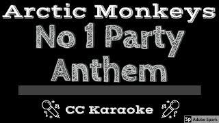 Arctic Monkeys • No 1 Party Anthem (CC) [Karaoke Instrumental Lyrics]