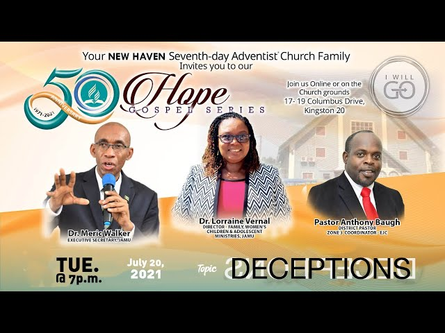 New Haven SDA 50th Anniversary Hope Gospel Series   Tuesday, July 20