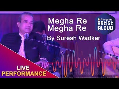 Suresh Wadkar Live Performance | Megha Re...