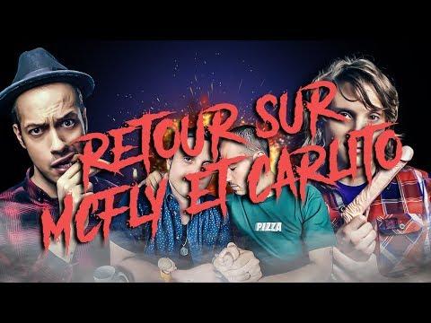 Retour Sur McFly Et Carlito