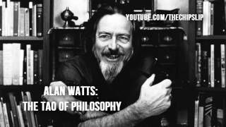 Alan Watts   The Tao of Philosophy Full Lecture