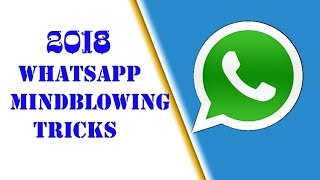 Secret New WhatsApp Tricks and Hacks NOBODY KNOWS Latest WhastsApp Hidden Features2018 #jbncreations