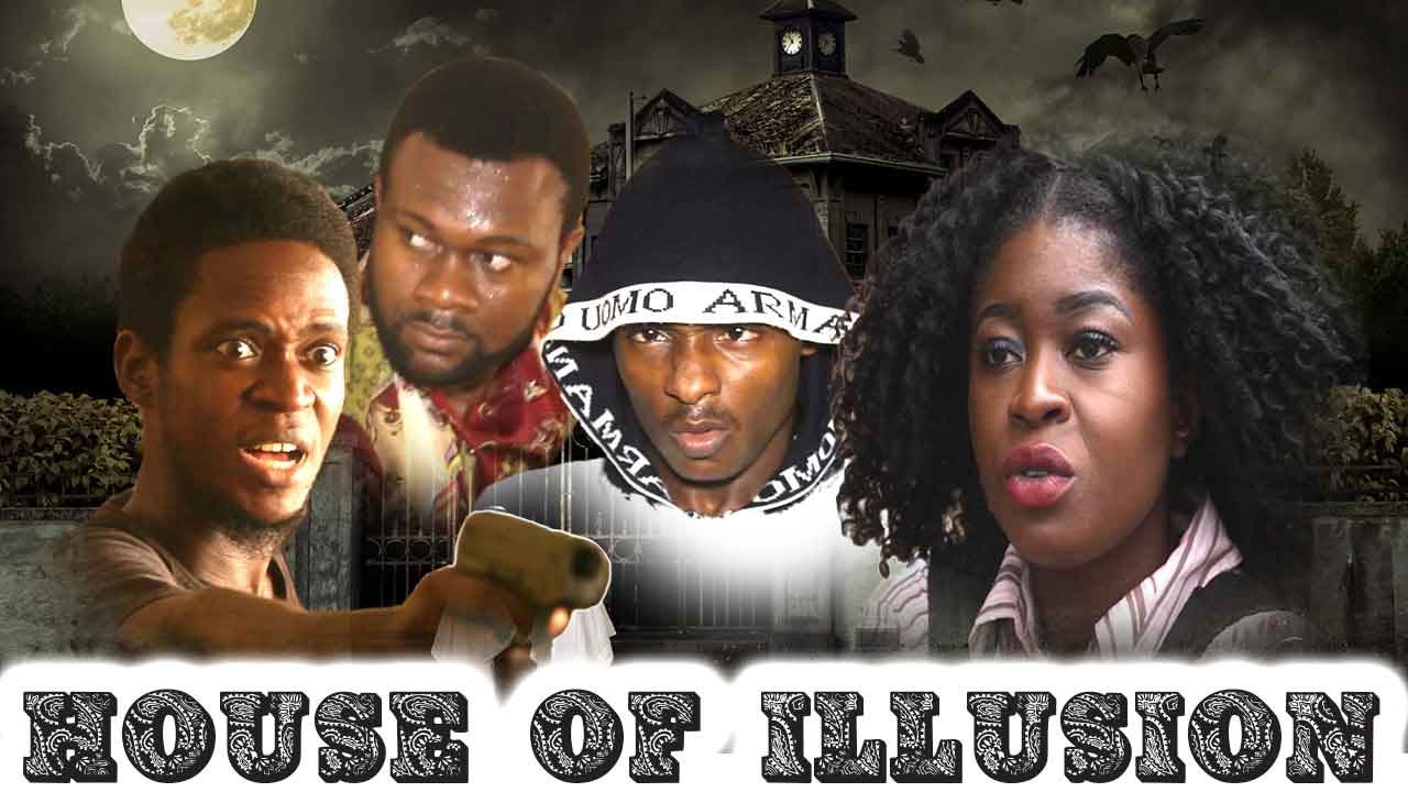 Download House Of Illusion - 2017 Latest Nigerian Nollywood Movies