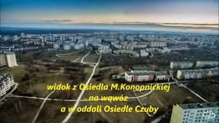 Lublin ,LSM dziś a wąwozy kiedyś.