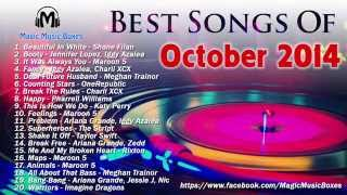 Hot Songs Of October 2014 | Best Songs Of Octorber 2014 - English Playlist