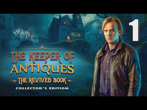 The Keeper of Antiques: The Revived Book CE [01] w/YourGibs - OPENING - Part 1 #YourGibsLive #HOPA