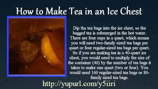 How To Make Tea In An Ice Chest