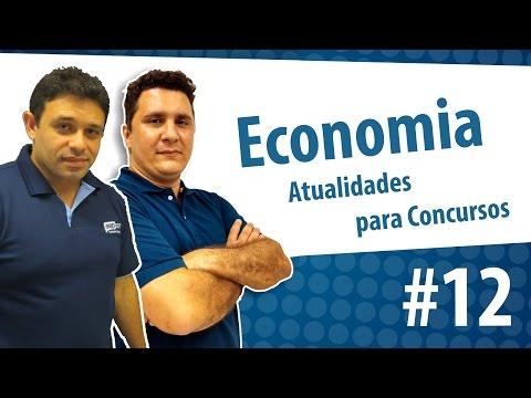 Economia - Atualidades para Concurso #12 - AEP Atualidades