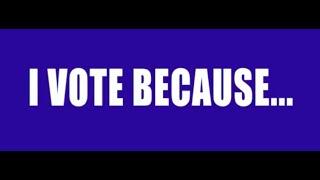 Why I Vote - Progressive Vote