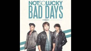 Watch Not So Lucky Bad Days video