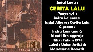 INDRA LESMANA  CERITA LALU (ALBUM KENANGAN)