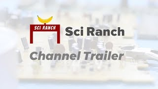What is Sci Ranch? / Channel Trailer 💡 Sci Ranch
