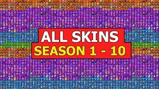 Gambar cover *ALL* SKINS in FORTNITE BATTLE ROYALE (SEASON 1 - 10) *SHOWCASE*