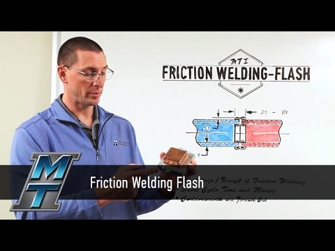 MTI Whiteboard Wednesdays: Friction Welding Flash