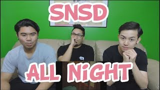 Download Video GIRLS' GENERATION - ALL NIGHT (CLEAN VERSION) MV REACTION (FUNNY FANBOYS) MP3 3GP MP4
