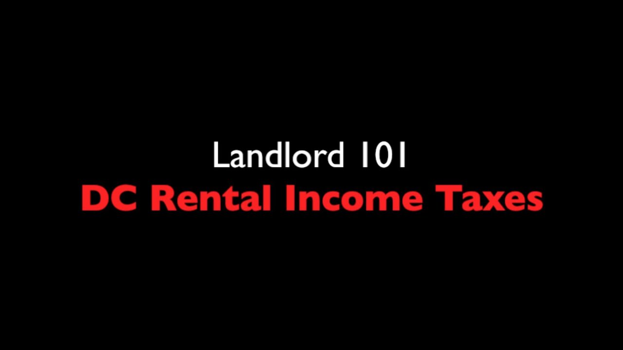 Washington, DC Landlord Tax and the D-30 Return - YouTube
