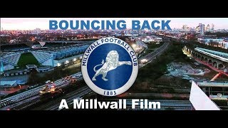 Bouncing Back | A Millwall Film