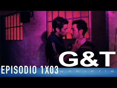 G&T webserie 1x03
