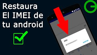 Video Como Restaurar O Cambiar El IMEI De Nuestro Teléfono Android || 3 Formas download MP3, 3GP, MP4, WEBM, AVI, FLV Maret 2018