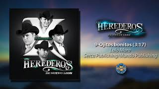 Los Herederos de Nuevo Leon - Ojitos Bonitos ( Audio Oficial )