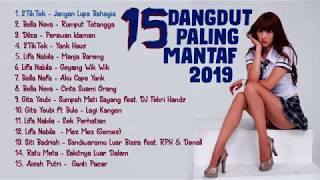 #15lagudangdut #mantap 15 LAGU -- DANGDUT PALING MANTAP 2019 -- IND MUSIK MP4