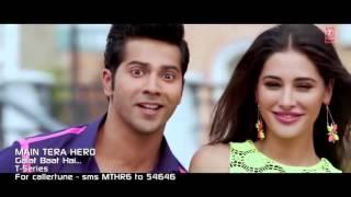 Galat Baat Hai ' Full Song HD 1080p Main Tera Hero Varun Dhawan, Ileana D'Crus, Nargis Fakhri   YouT