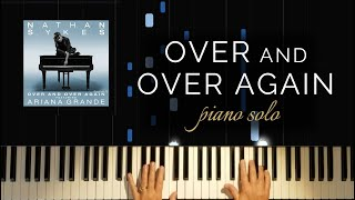 Over and Over Again - Nathan Sykes and Ariana Grande (Piano Solo + Tutorial)