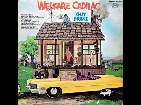 Welfare Cadillac , Guy Drake , 1970