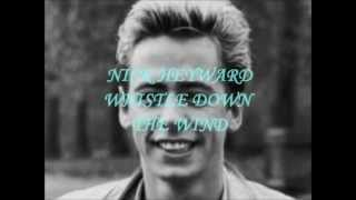 NICK HEYWARD - WHISTLE DOWN THE WIND ( LYRICS ) VINYL 1983