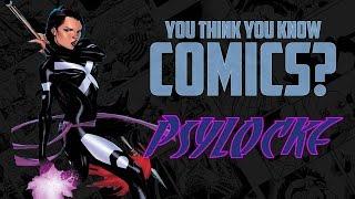 Psylocke - You Think You Know Comics?