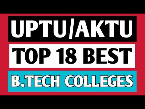 UPTU Top 18 Best B-Tech (Engineering) Colleges, Ranking 2018