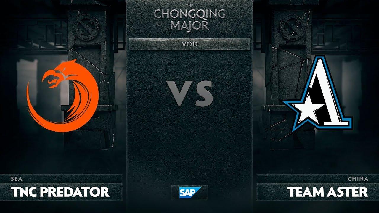 [EN] TNC Predator vs Team Aster, The Chongqing Major LB Round 1