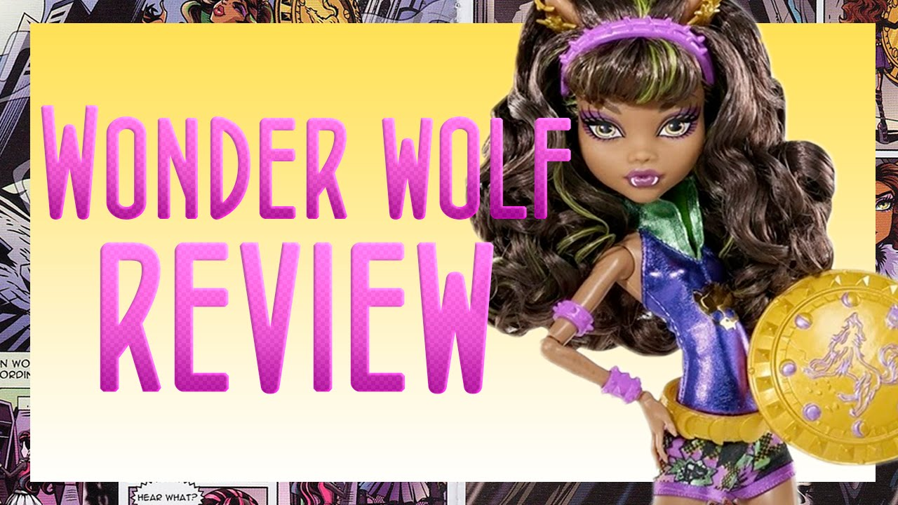 e129ff030d56 Monster High  Wonder Wolf - Power Ghouls Review - YouTube