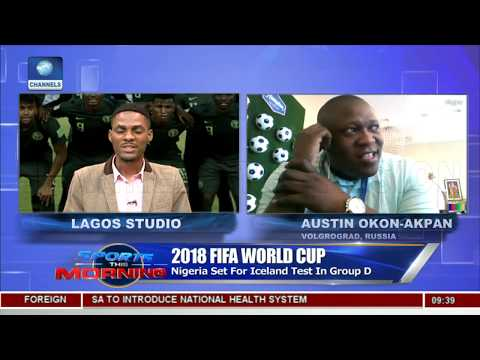 Nigeria Ready For Victory Ahead Of Iceland Test |Sports This Morning|