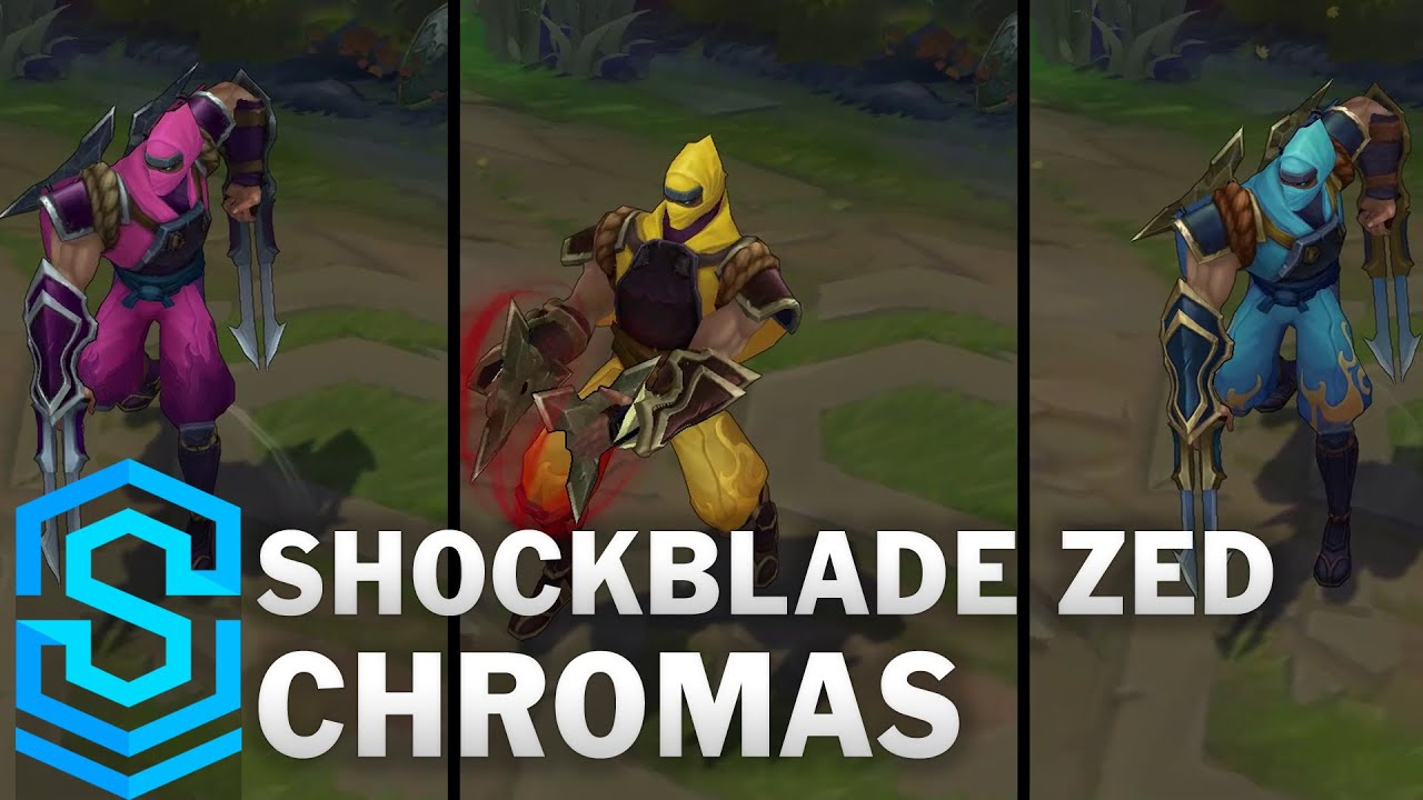 Shockblade Zed Chroma Skins Youtube