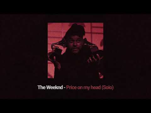 The Weeknd - Price On My Head (Solo)