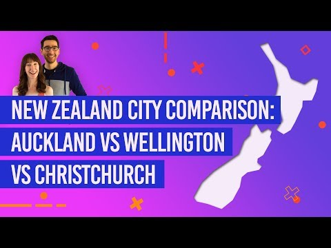 New Zealand City Comparison: Auckland Vs Wellington Vs Christchurch