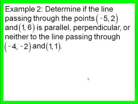 determine if lines are parallel perpendicular or neither part 2